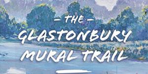 Glastonbury Mural Trail
